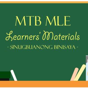 MTB MLE Learners Materials for Sinugbuanong Binisaya